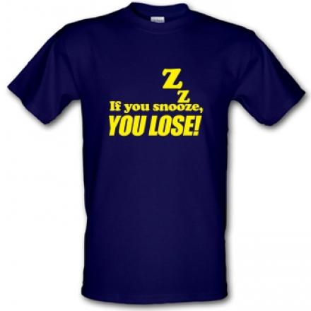 if-you-snooze-you-lose!-male-t-shirt..jpg